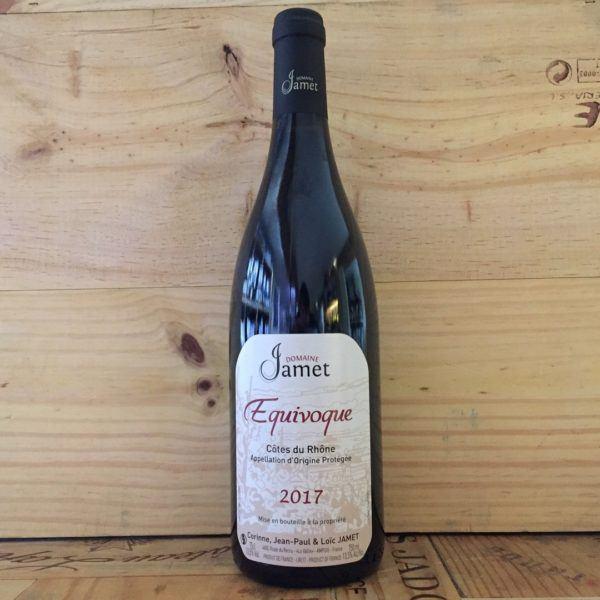 Domaine Jamet Equivoque Côtes du Rhône 2017