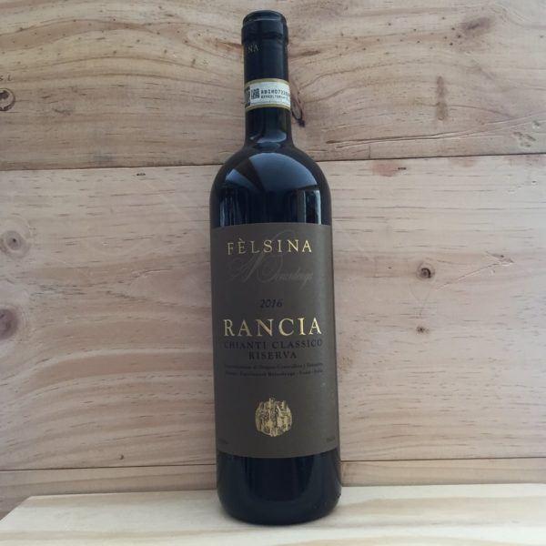 Fèlsina Rancia Chianti Classico Riserva 2016