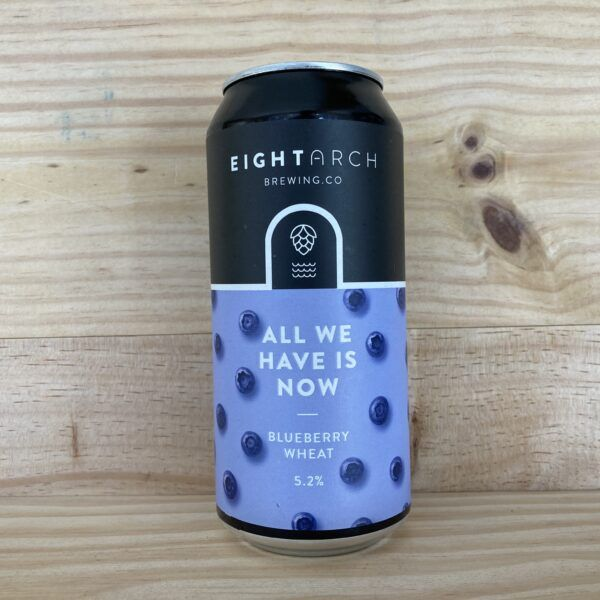 Eight Arch 'All We have is Now' Blueberry Wheat